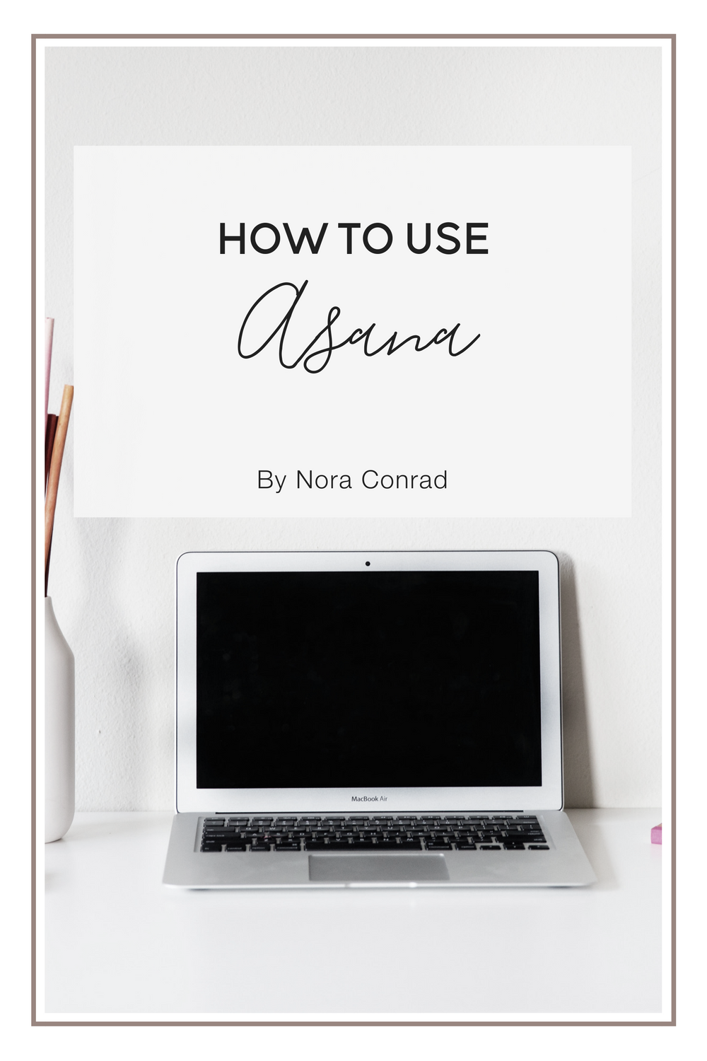 How to use Asana for your own projects, team projects or planning. Step by step guide and tips.