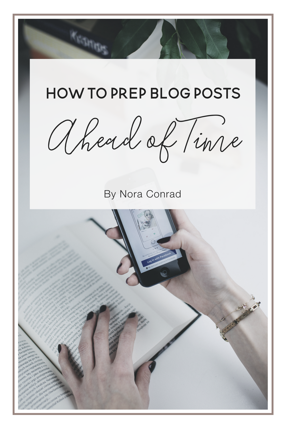 How To Prep Blog Posts Ahead of Time