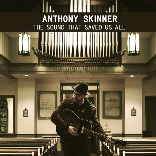 Anthony-Skinner-Album-Cover-500.jpg