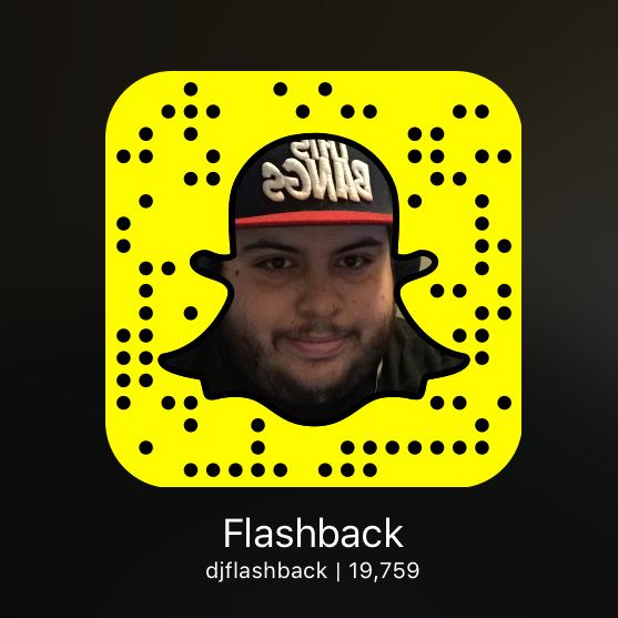 Add me on Snapchat! @djflashback