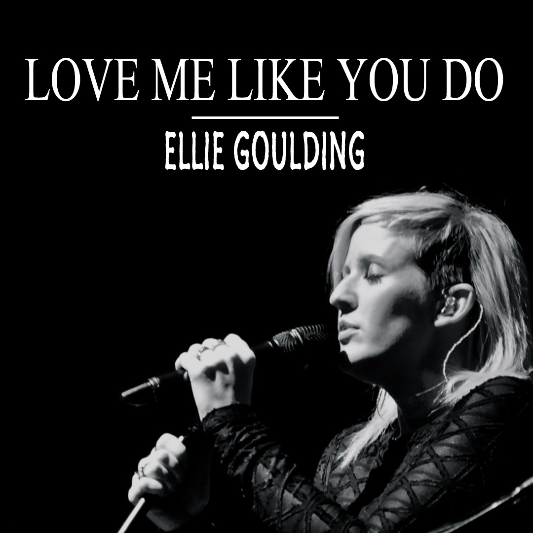 Love Me Like You Do (Flashback's 'TO WRITE LOVE ON HER ARMS' Version) - Ellie Goulding