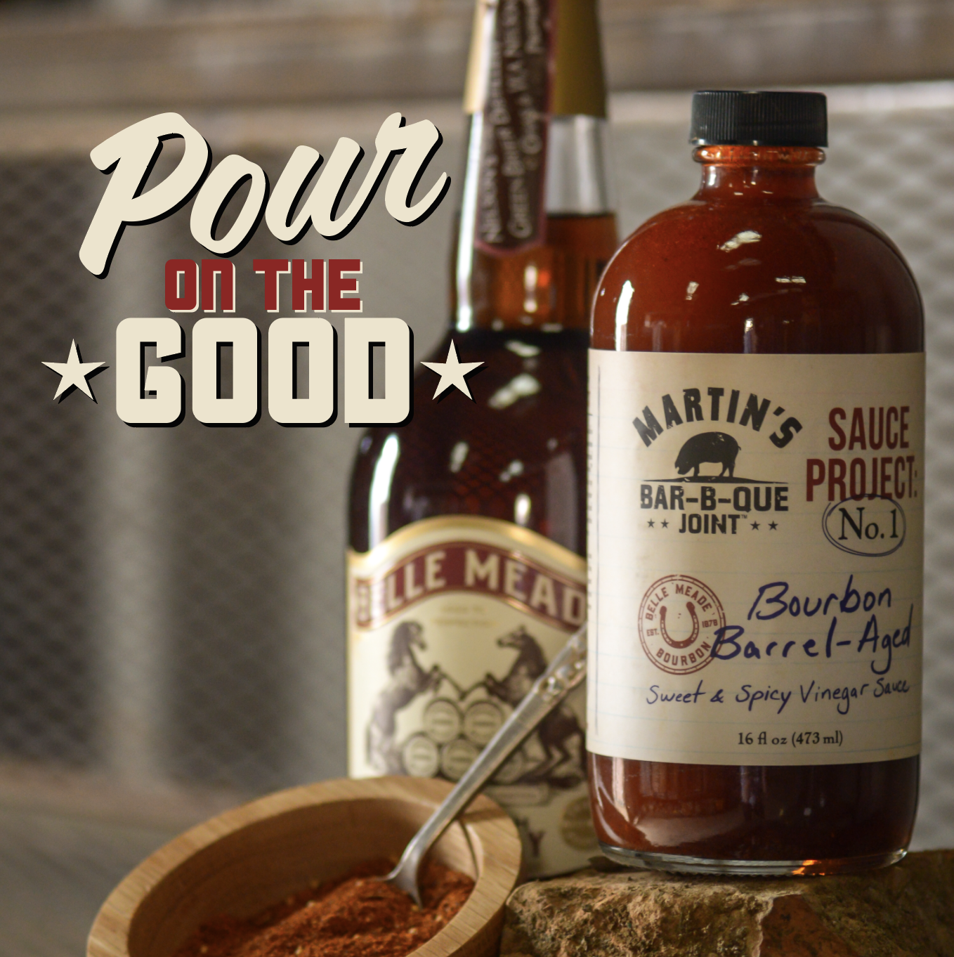 Pour on the GOOD with Martin's Sauce Project: No. 1