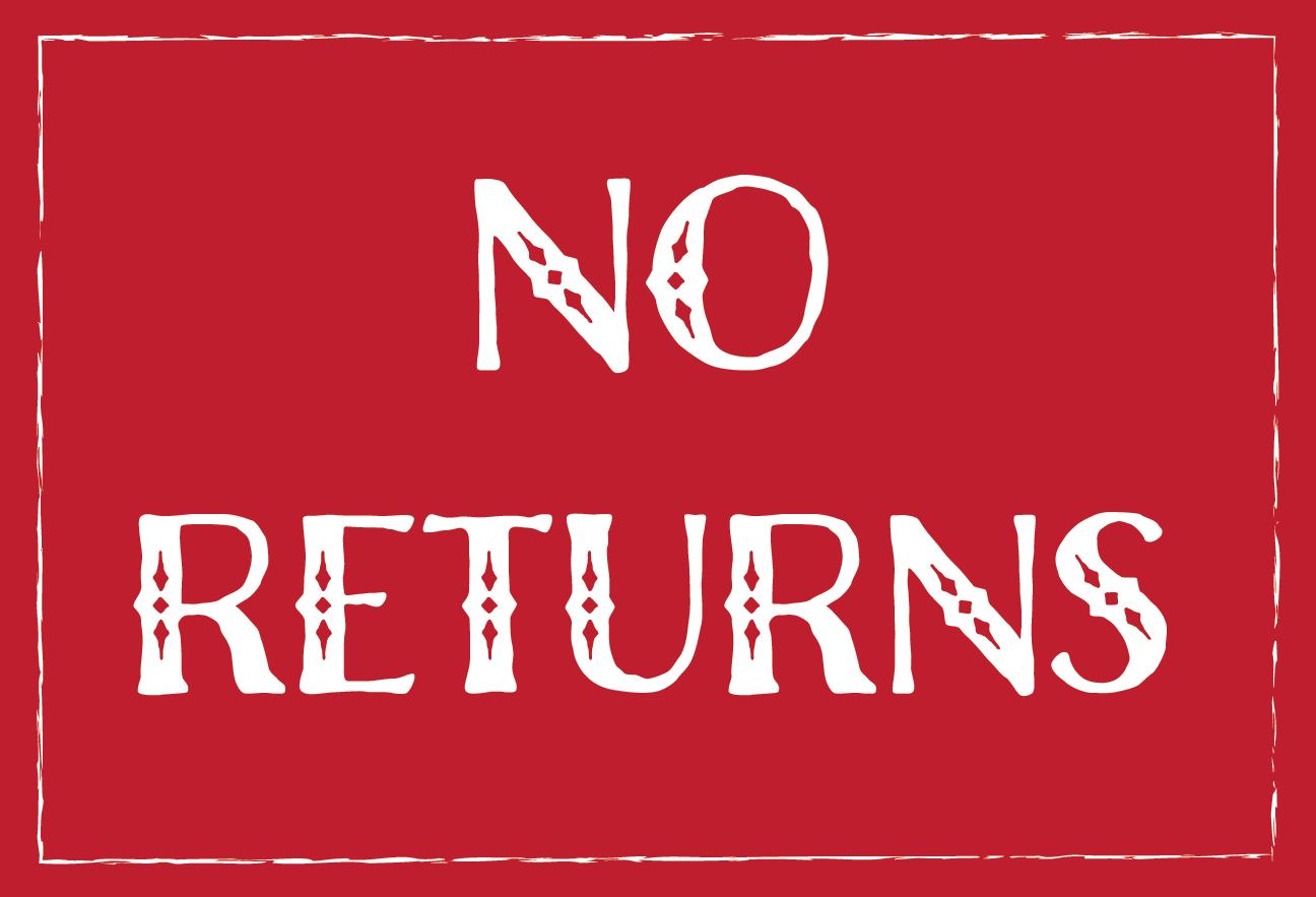 Guaranteed Returns vs No Returns Allowed