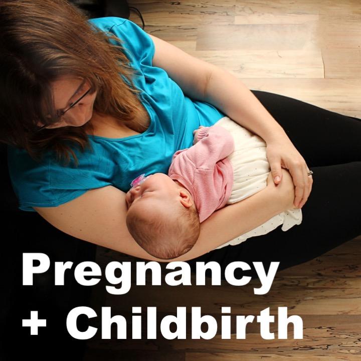 Pregnancy + Childbirth