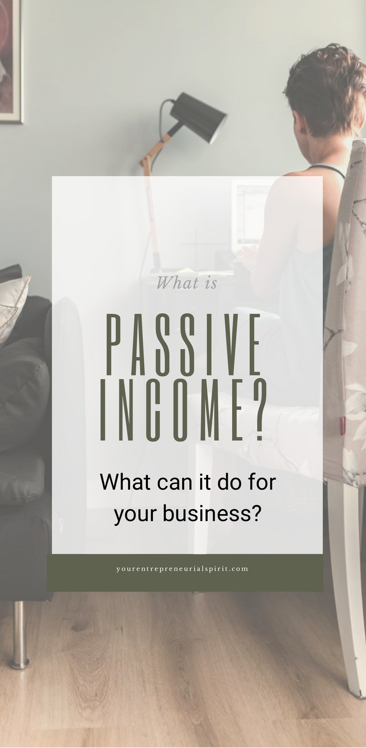 What passive income do for your business