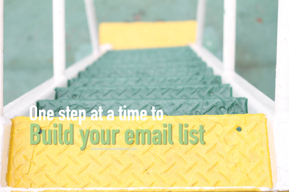 One step at a time to build your email list