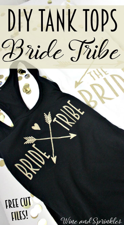 DIY Iron on Bride Tribe Tank Tops #diywedding #cricutprojects #htv