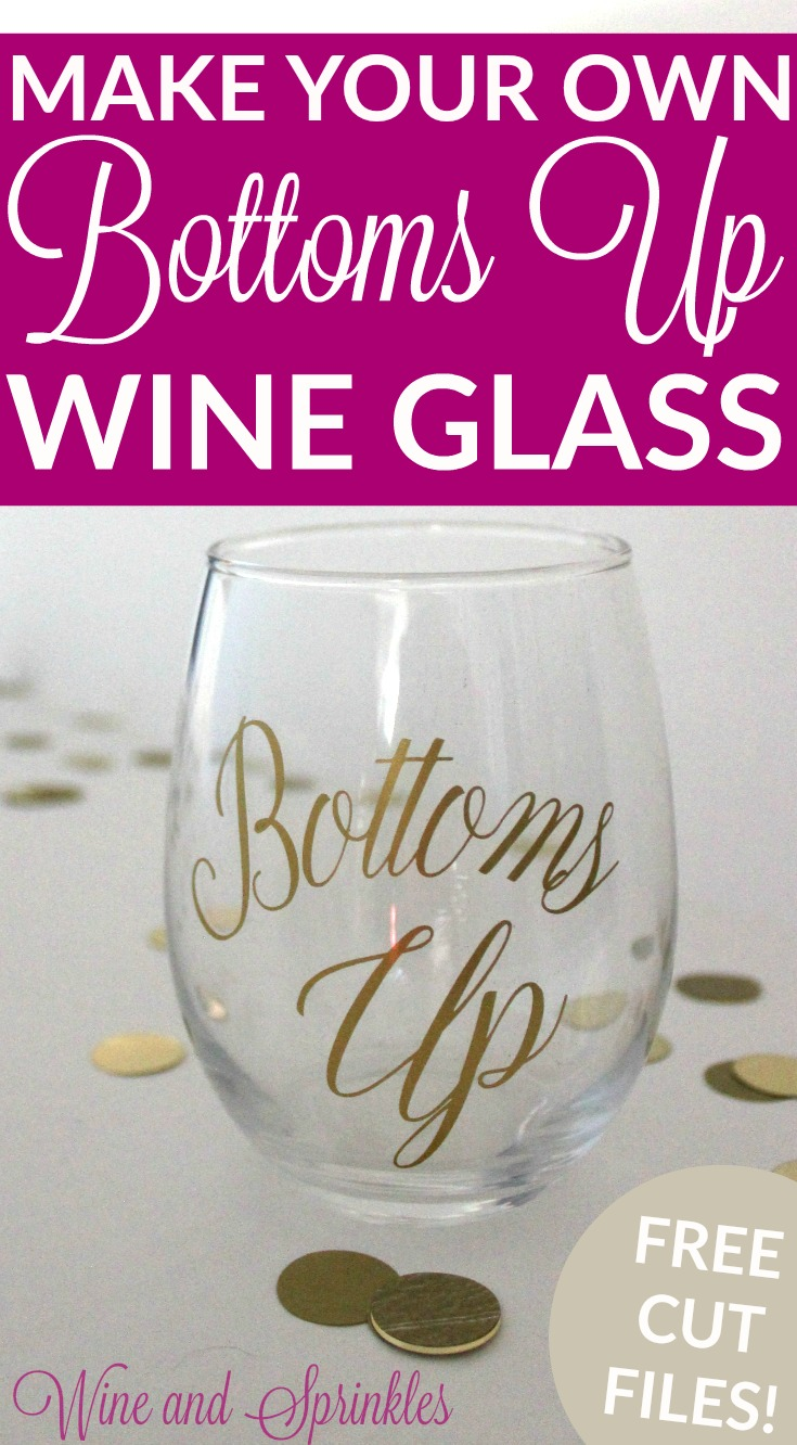 DIY Vinyl Bottoms Ups Bachelorette Wine Glasses #svgfiles #cricutprojects #bachelorette