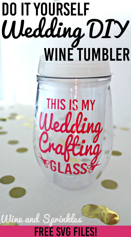 DIY This is my Wedding Crafting Glass Stemless Wine Tumbler #justengaged #diywedding #tumbler
