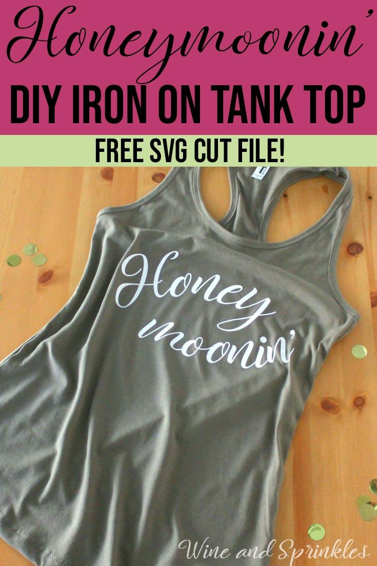 Honeymooning DIY HTV Iron On Tank Top #honeymoon #svgfiles #diywedding