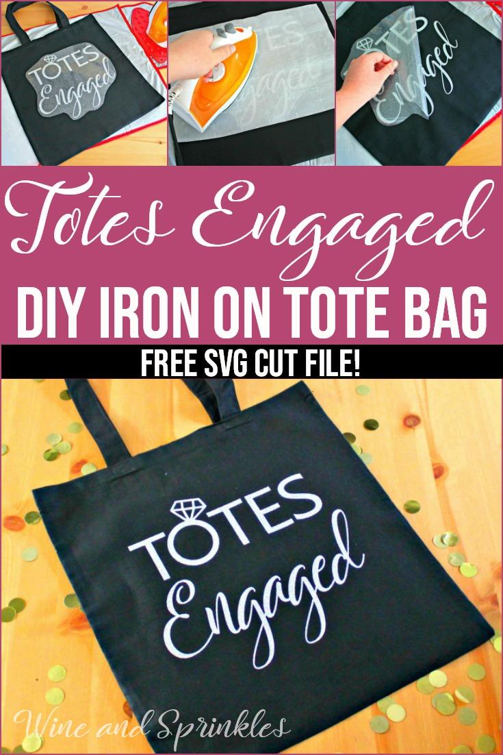 Totes Engaged DIY Iron On Tote Bag #diywedding #htvvinyl #totesengaged