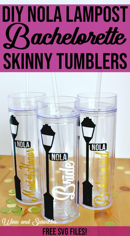 DIY Bourbon Street and NOLA Lamp Post Skinny Tumbler #bachelorette #nola #svgfiles