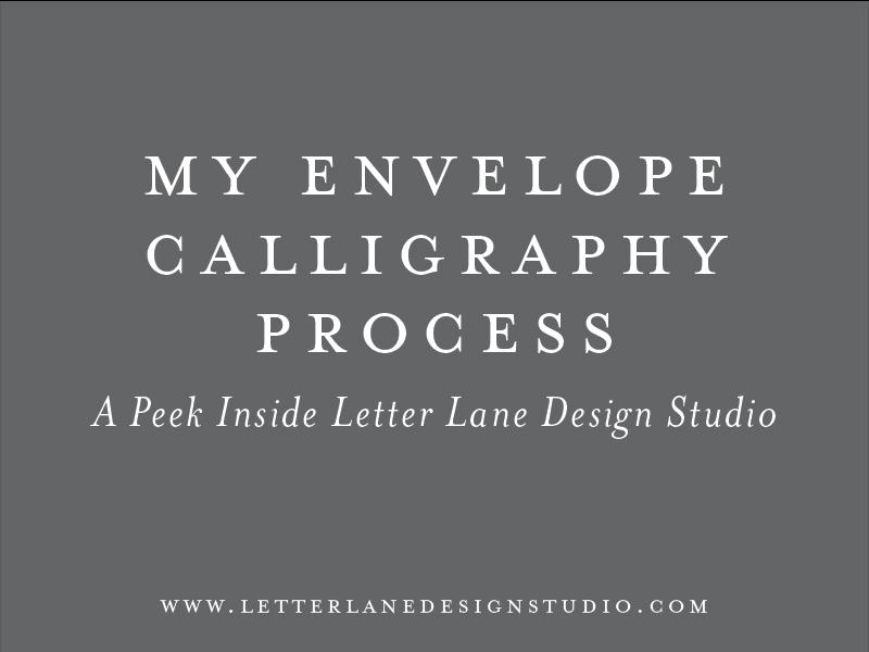 My-Envelope-Calligraphy-Process-Blog-Post-Image.jpg