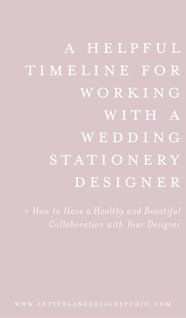 A-Helpful-Timeline-for-Working-With-a-Stationery-Designer-Pinterest-IMage.jpg
