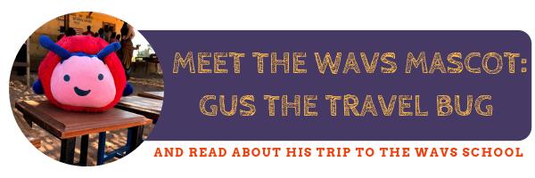 Gus the Travel Bug WAVS School Mascot