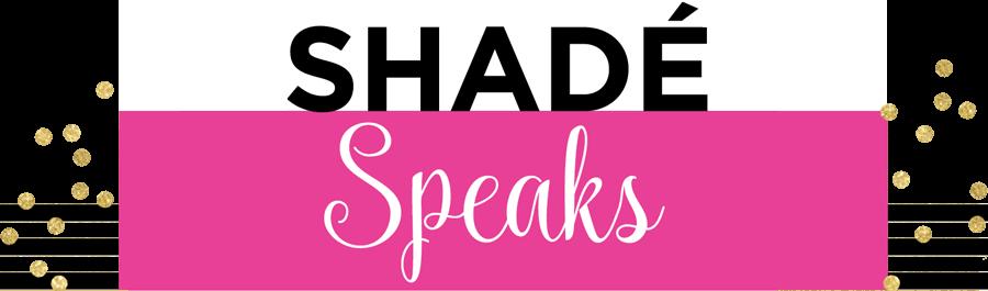 Shade-speaks2.png