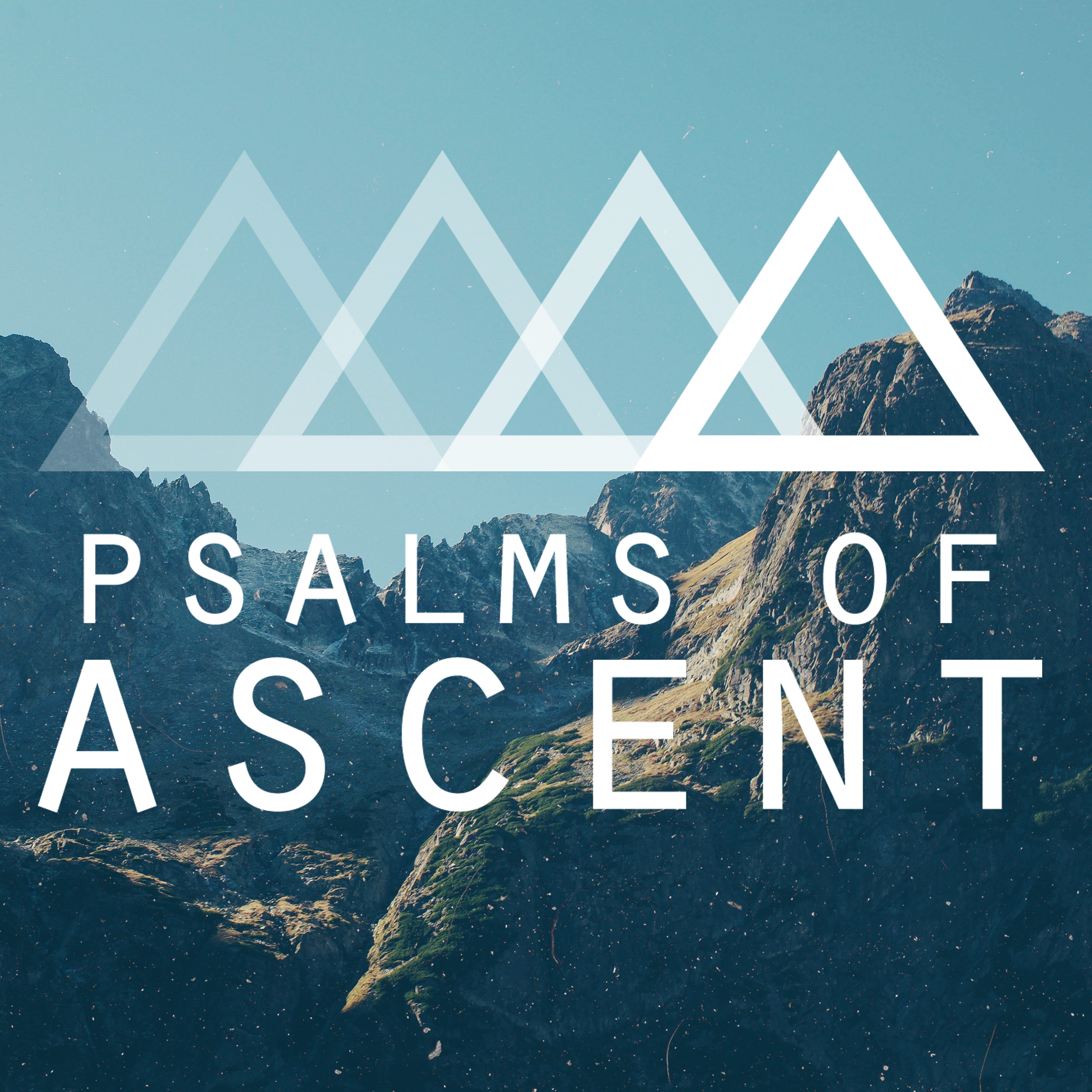 Psalms of Ascent T2 2016