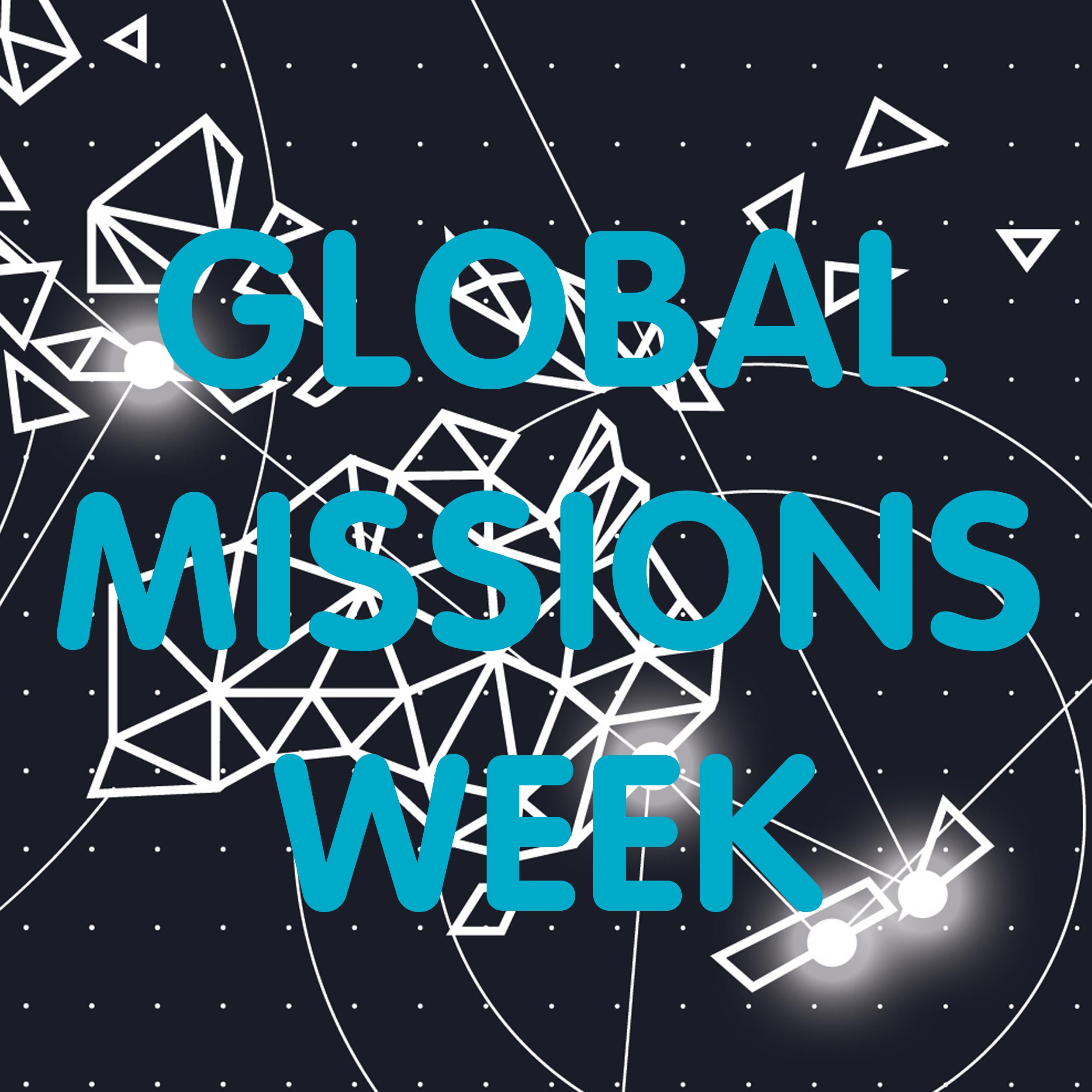 Global Missions Week 2019  4-11 August