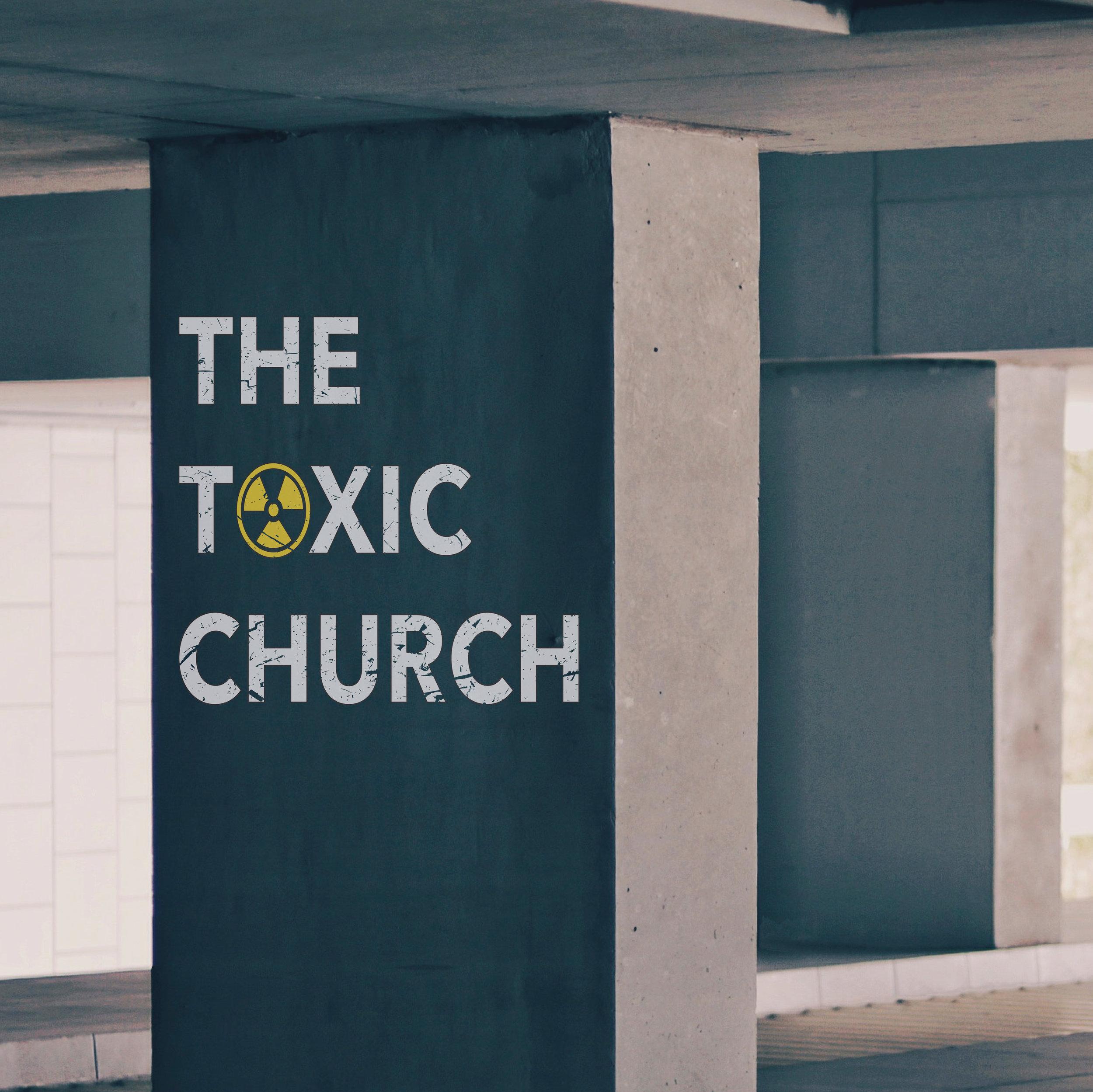 The toxic church  T2 2018