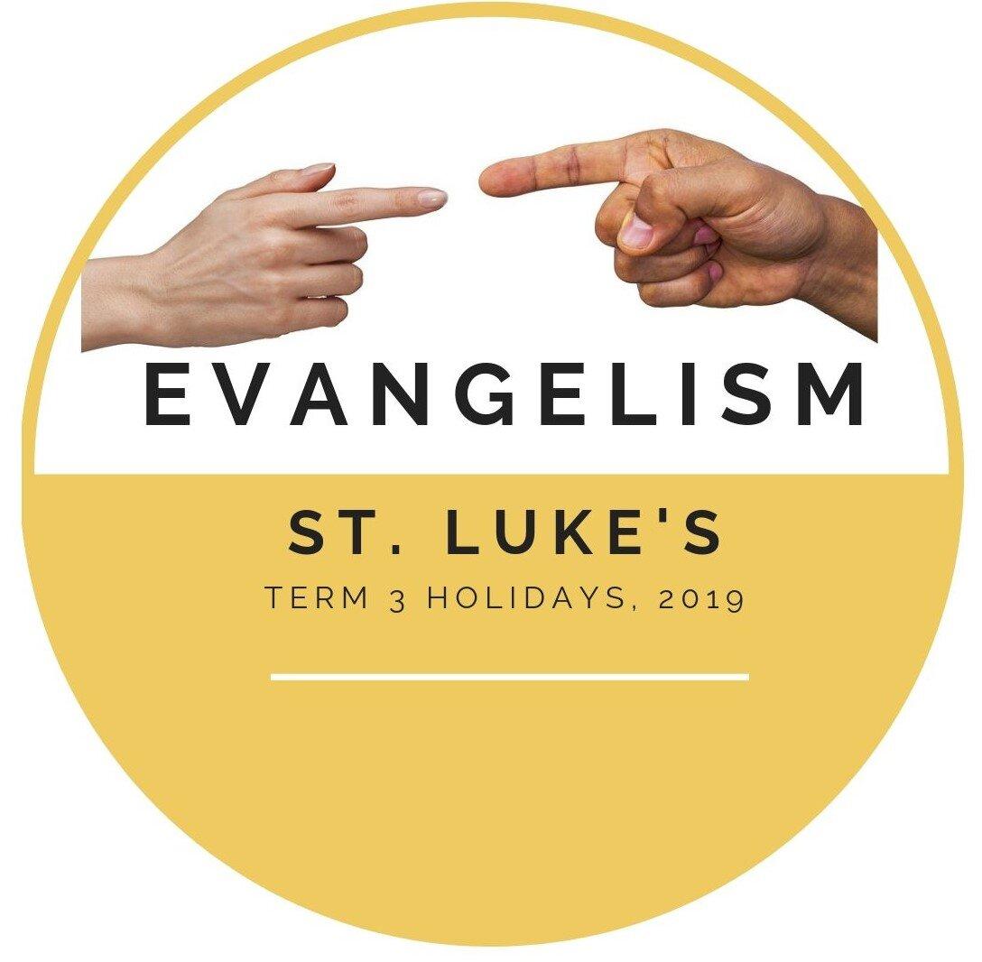 Evangelism  September Holidays 2019