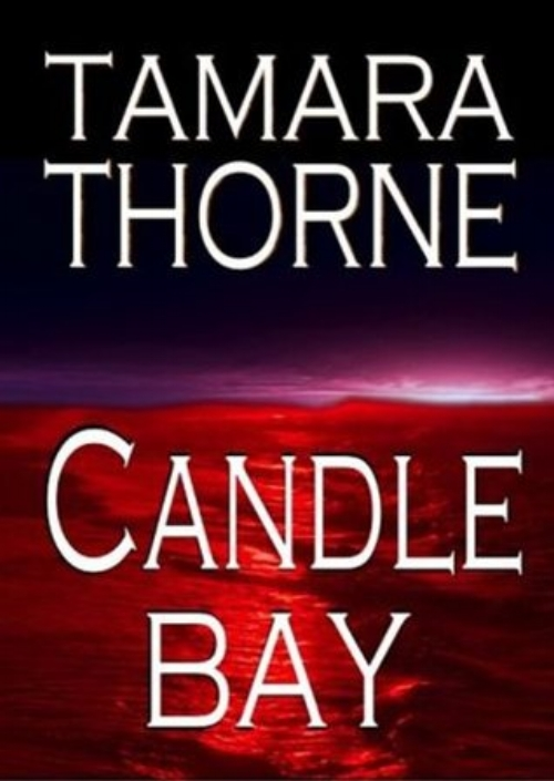 Candle Bay Tamara Thorne.jpg