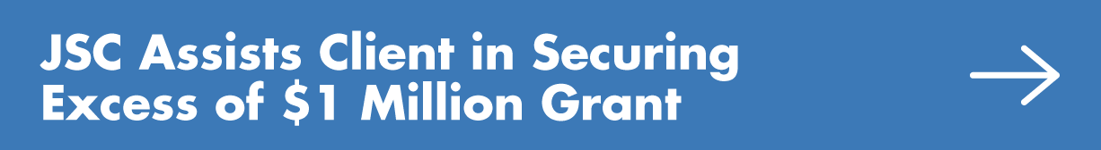 JSC-Assists-Client-in-Securing--Excess-of-$1-Million-Grant.png