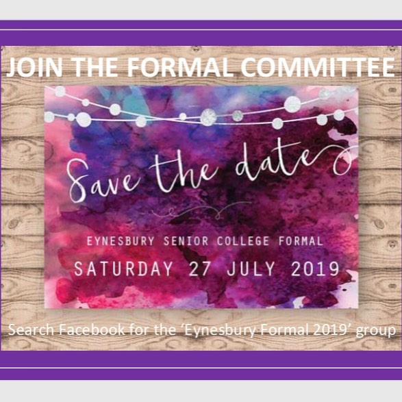 Make an impact for the 2019 formal and have your say on the venue, theme, food, prizes and more! Join the Facebook group 'Eynesbury Formal 2019'