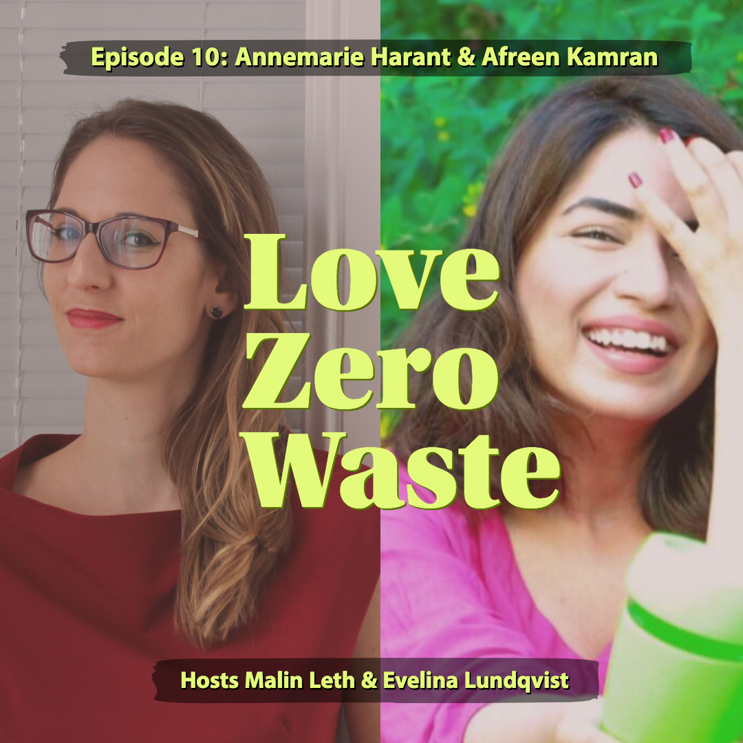 """Annemarie Harant from  Erdbeerwoche  and Afreen Kamran from  Eco.pal  are experts in episode 10 of Love Zero Waste,  """"No excuse for single-use""""  (S2, E10)."""