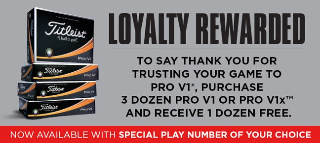 Your loyalty rewarded with Titleist Pro V1 4for3 Offer