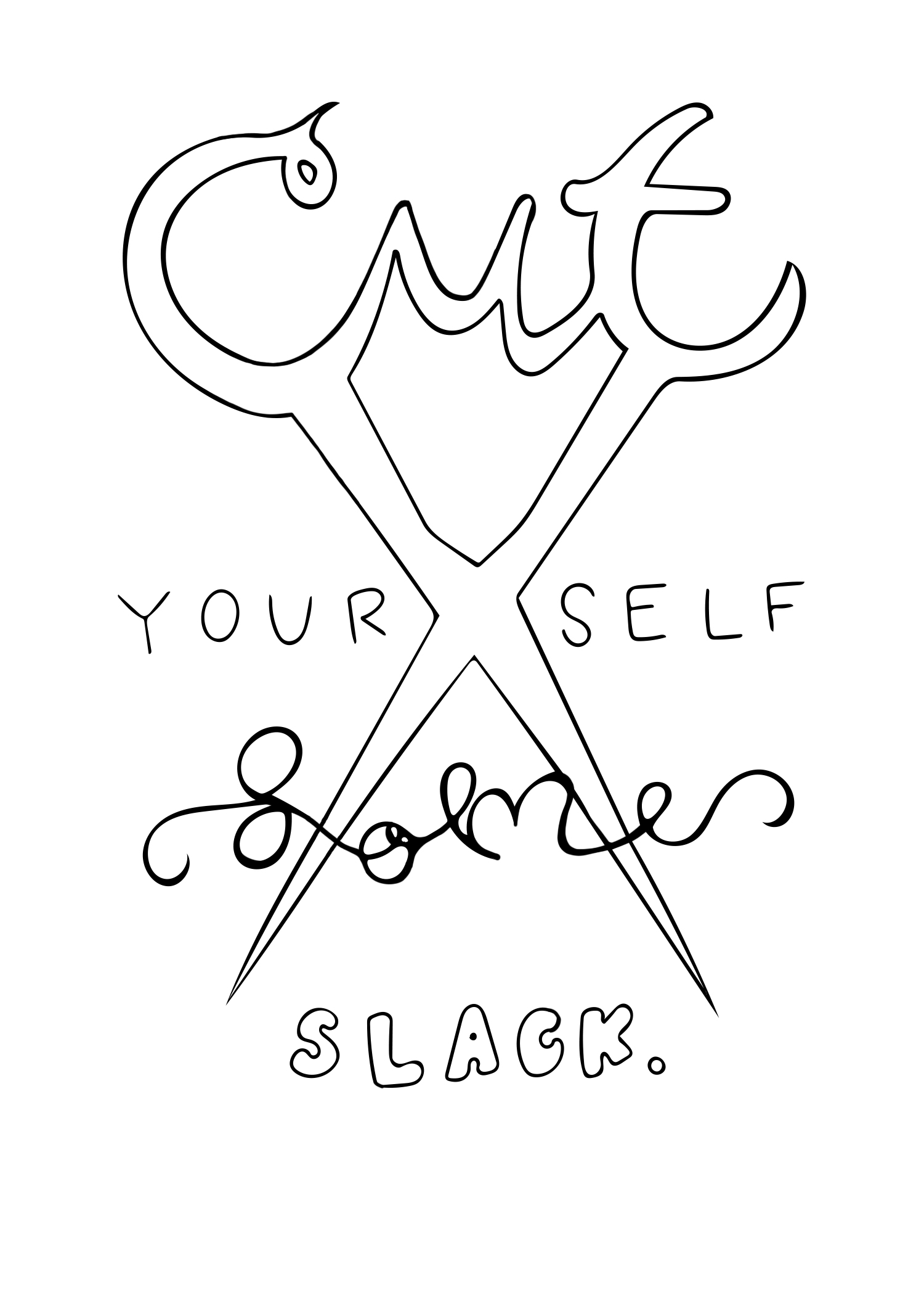 Cut Yourself Some Slack.jpg
