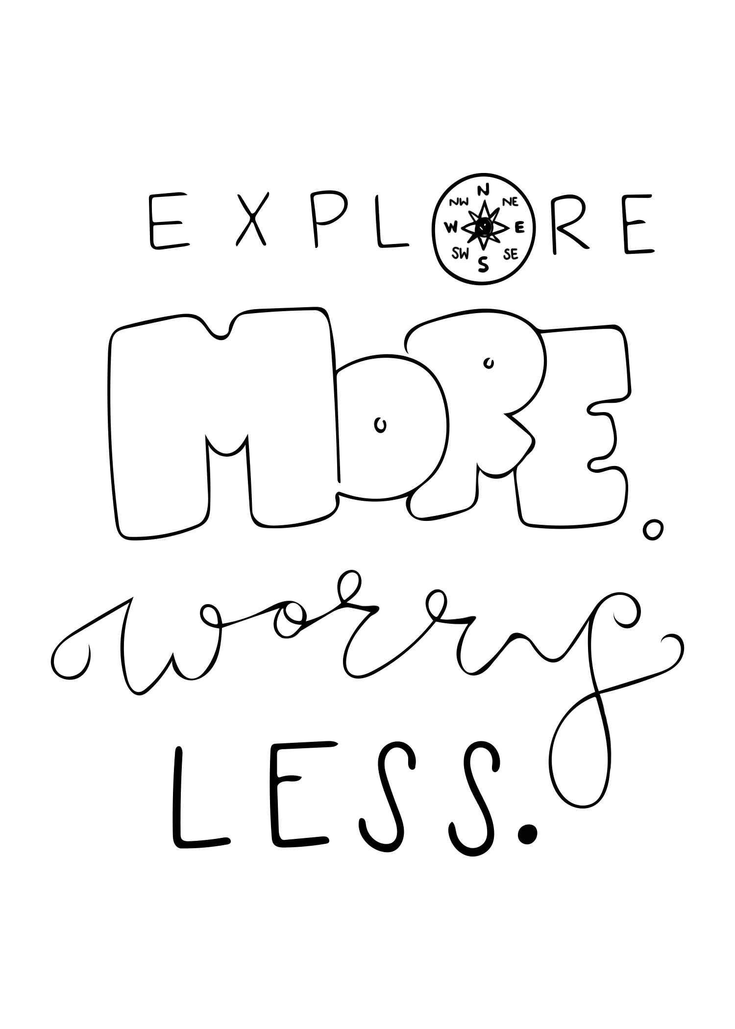 Explore More Worry Less.jpg