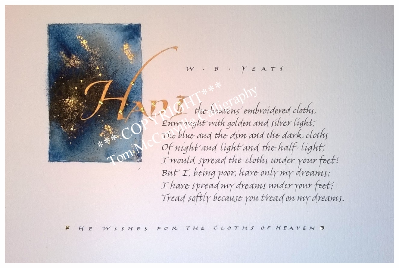 'He Wishes for the Cloths of Heaven' by W. B. Yeats