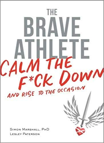 With  The Brave Athlete: Calm the F*ck Down and Rise to the Occasion , you can solve these problems to become mentally strong and make your brain your most powerful asset