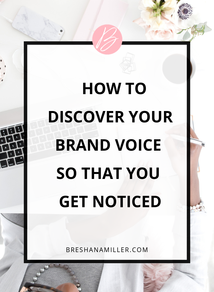 How to Discover Your Brand Voice and Get Noticed.png