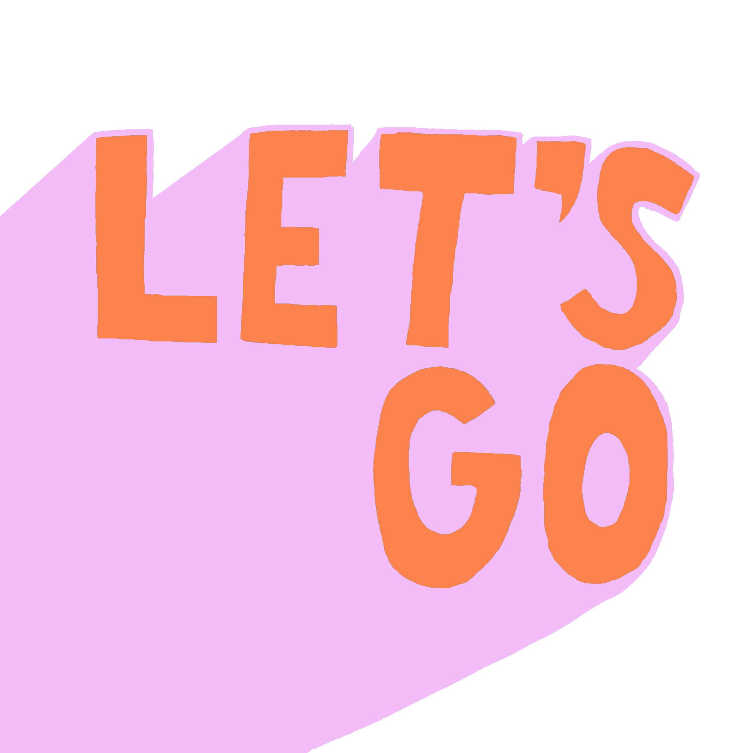 Let's Go orange-pink.jpg