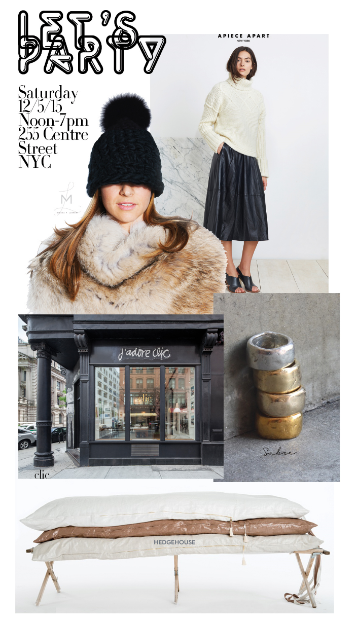 We're feeling festive!  Join us Saturday, December 5, 2015 at Clic NYC for refreshments and special discounts.  We're offering 10% off on almost everything!  Plus Hedgehouse, Apiece Apart New York, Sabre NYC, and Mischa Lampert will be celebrating with us & offering special prices.  Can this get any better?YES!  Mischa Lampert will be making custom hats to order so you can build the beanie of your dreams.  We can't wait to see you there.  Happy Holidays!