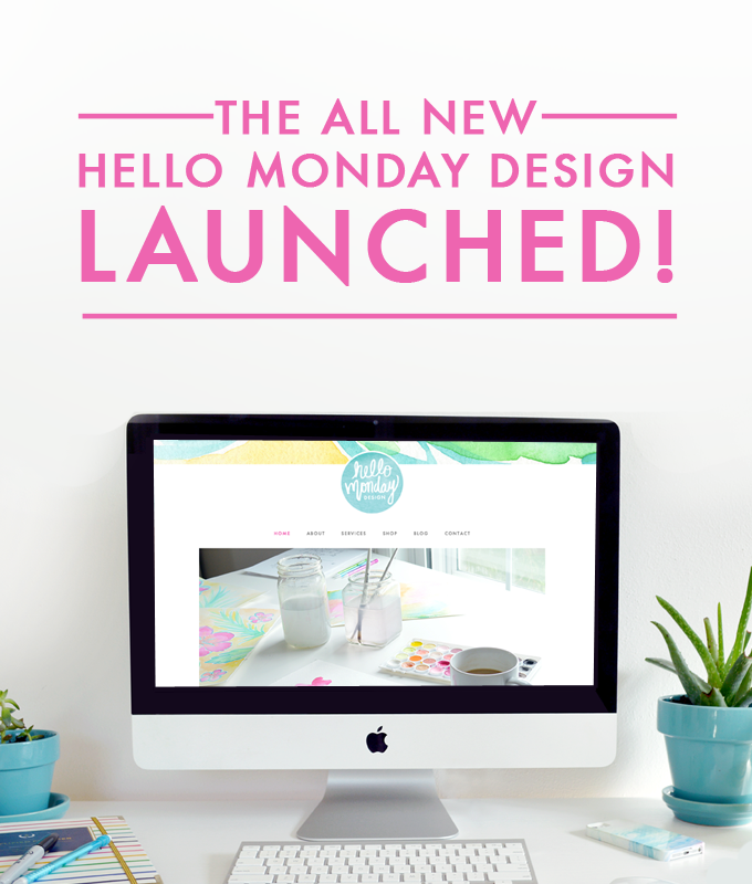 The all new Hello Monday Design LAUNCHED!