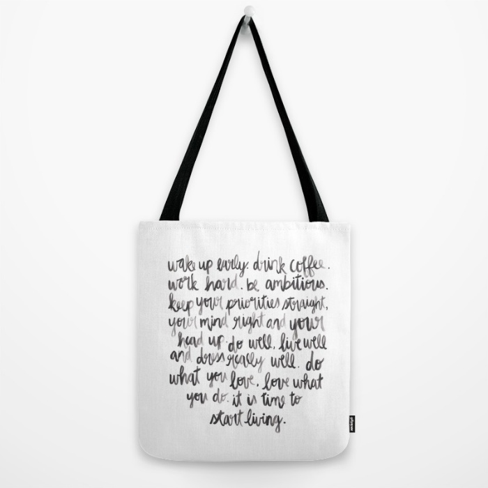 Wake up early. Drink coffee. Tote Bag.