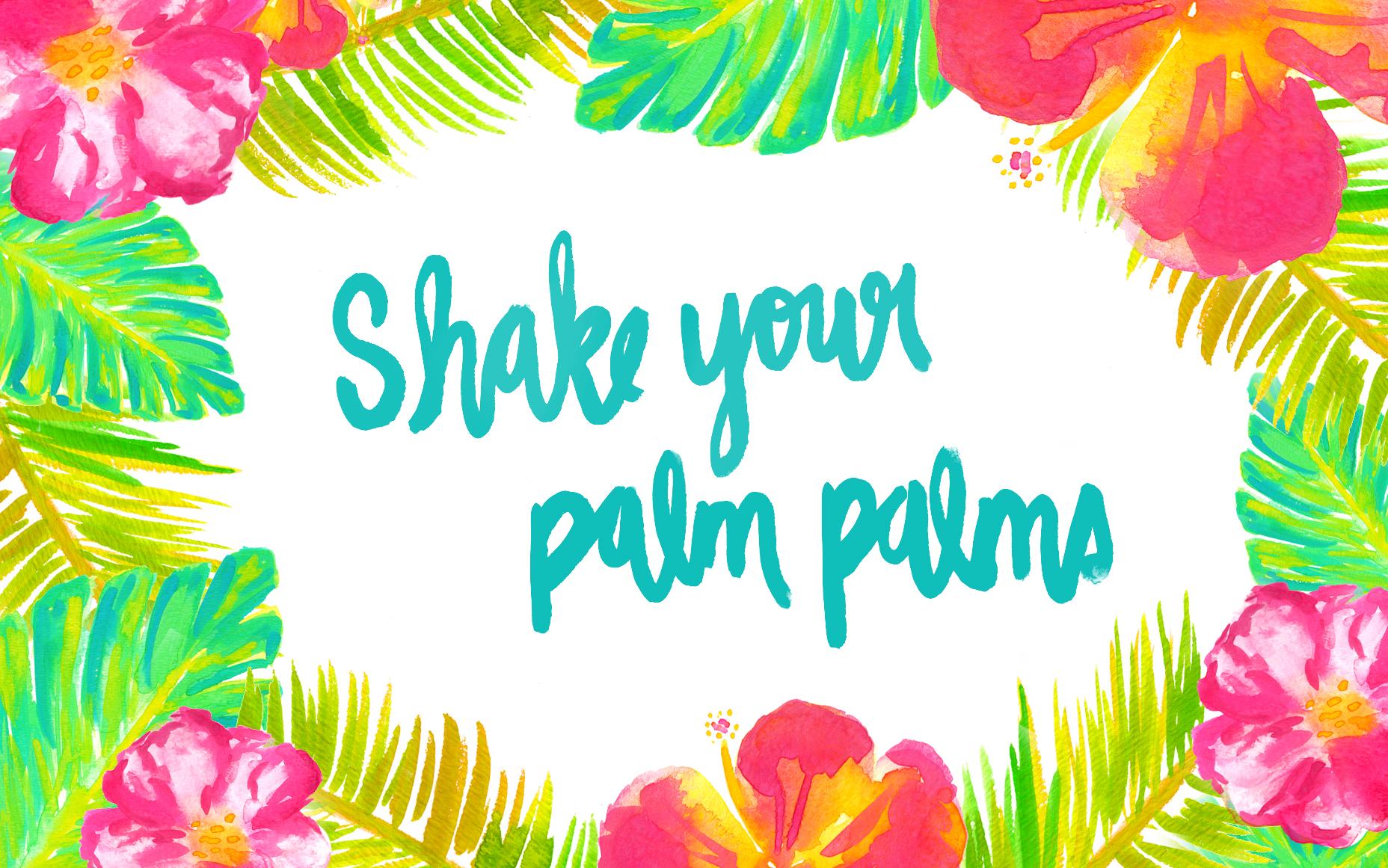 Shake Your Palm Palms Desktop Wallpaper
