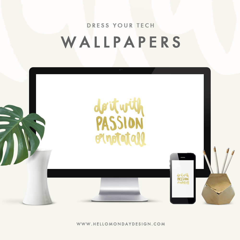 Dress Your Tech   Instant Download   Do it with passion or not at all   Inspiration Quote   Desktop Wall Paper   iPhone Wallpaper