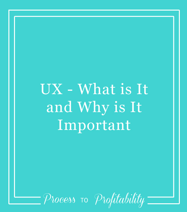 44-UX-What-is-It-and-Why-is-It-Important.jpg