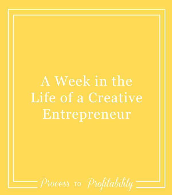 52-A-Week-in-the-Life-of-a-Creative-Entrepreneur.jpg