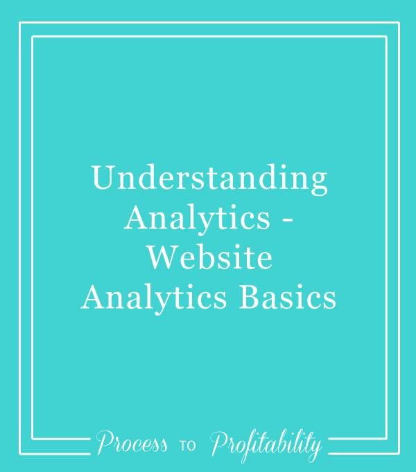 54-Understanding-Analytics-Website-Analytics-Basics.jpg