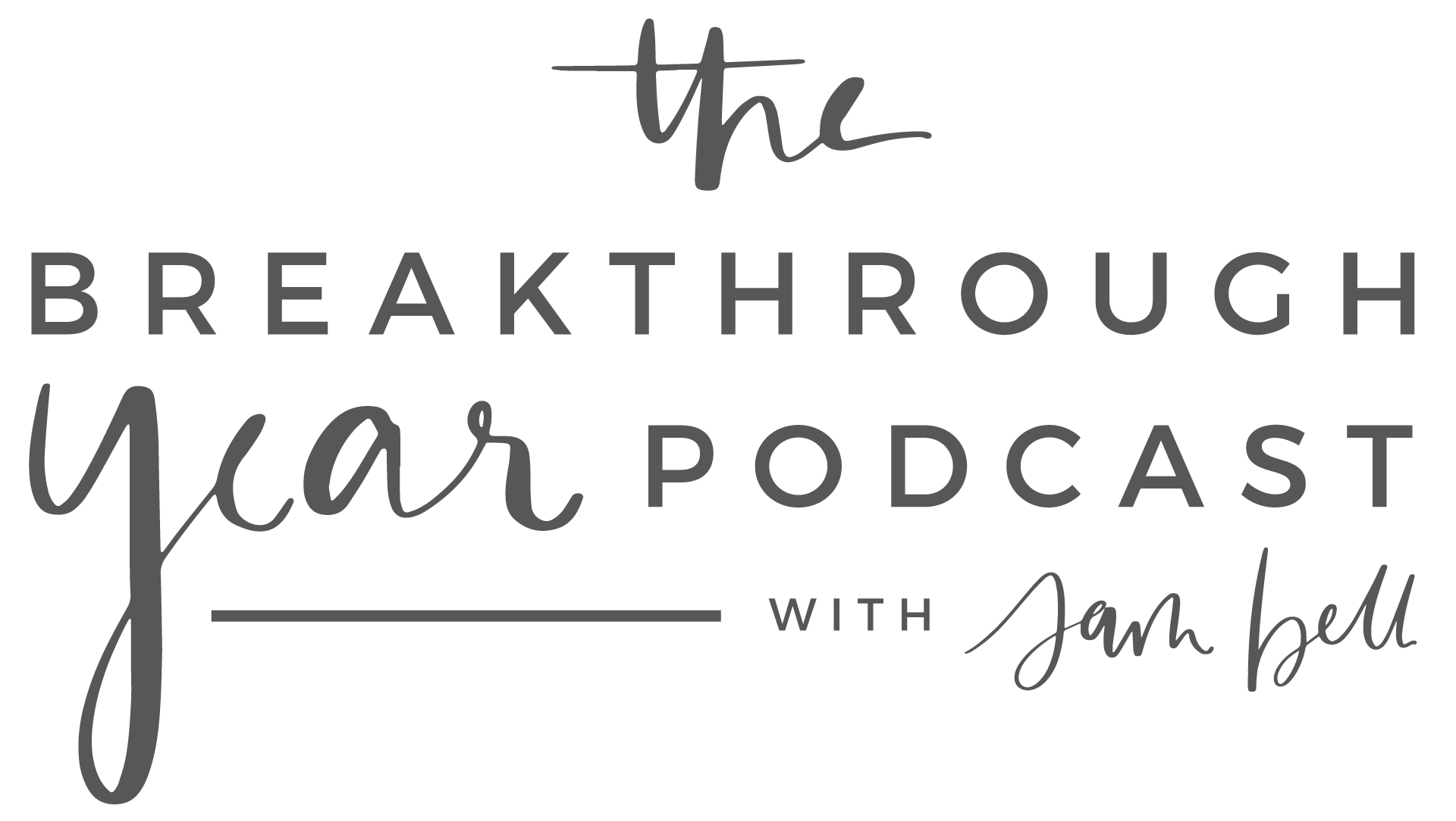 TheBreakthroughYearPodcast_GreyLogo.png