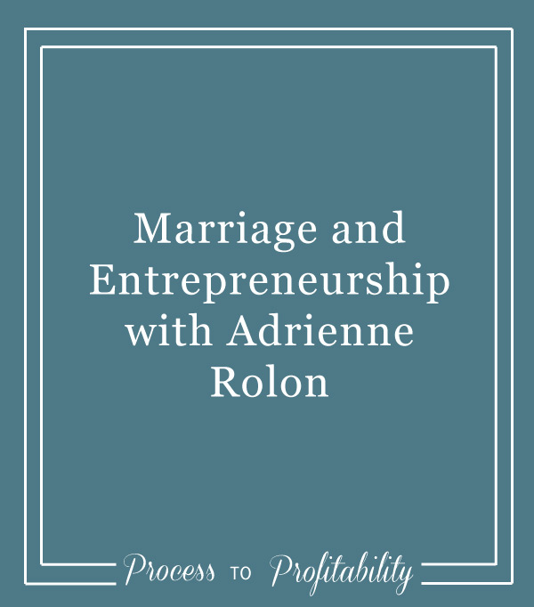 75-Marriage-and-Entrepreneurship-with-Adrienne-Rolon.jpg