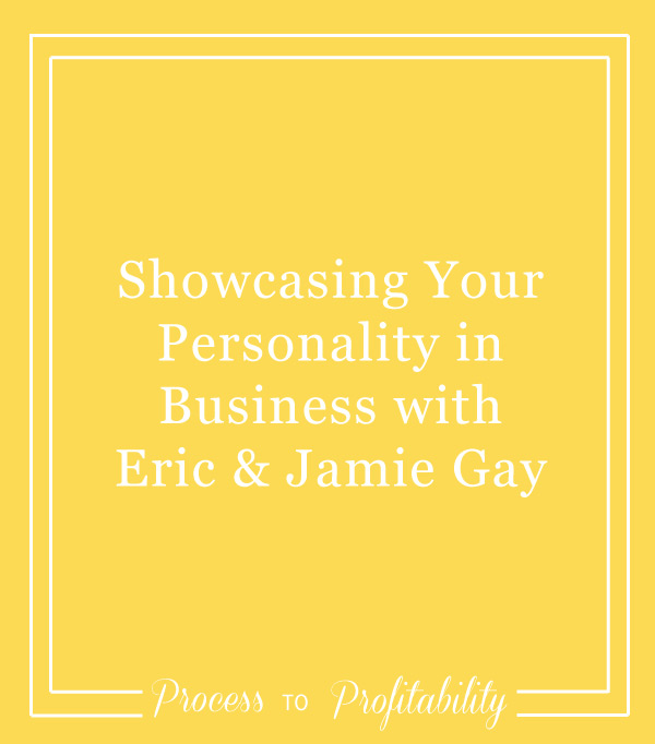 77-Showcasing-Your-Personality-in-Business-with-Eric-&-Jamie-Gay.jpg