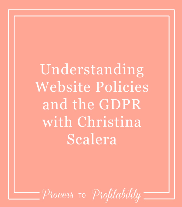81-Understanding-Website-Policies-and-the-GDPR-with-Christina-Scalera.jpg