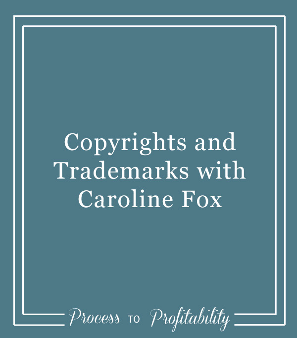85-Copyrights-and-Trademarks-with-Caroline-Fox.jpg