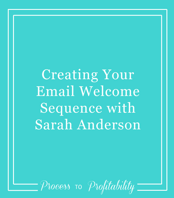 89-Creating-Your-Email-Welcome-Sequence-with-Sarah-Anderson.jpg