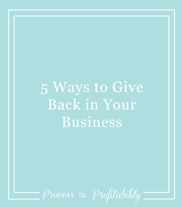 88-5-Ways-to-Give-Back-in-Your-Business.jpg